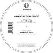 Anja Schneider & Sebo K - Side Leaps / Rancho Relaxo