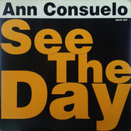 Ann Consuelo - See the Day