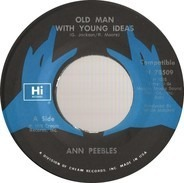 Ann Peebles - Old Man With Young Ideas