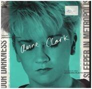 Anne Clark - Our Darkness / Sleeper In Metropolis