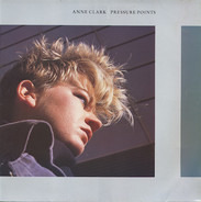 Anne Clark - Pressure Points