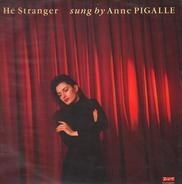 Anne Pigalle - Hé Stranger