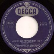 Anneliese Singer Und Michel Berger / Geschwister Hofmann - Das Ist Der Rhythmus In Tirol / Das Alphorn