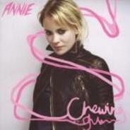 Annie - Chewing Gum