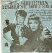 Ann Sheridan / Marlene Dietrich - Sheridan / Dietrich