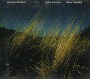 Anouar Brahem / John Surman / Dave Holland - Thimar