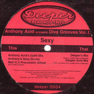 Anthony Acid - Presents Diva Grooves Vol. 1 - Sexy