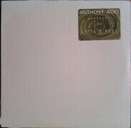 Anthony Acid - Gotta B-Free