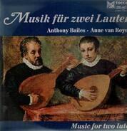 Anthony Bailes & Anne van Royen - Musik für zwei Lauten,, div autoren