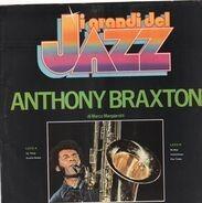 Anthony Braxton - I Grandi del Jazz
