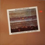 Anthony Braxton - Seven Standards 1985, Volume I