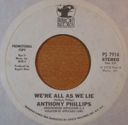 Anthony Phillips - We're All As We Lie