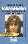 Anthony Fawcett - John Lennon - Beatle, Künstler, Provokateur