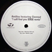 Antillas Featuring Clannad - I Will Find You 2002 Remix