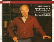 Bruckner / Wagner - Symphony No. 8 / Siegfried-Idyll
