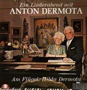 Anton Dermota / Hilda Dermota - Ein Liederabend mit Anton Dermota