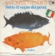 Antonello Venditti - Sotto Il Segno Dei Pesci / Sara