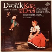 Dvořák - Kate And The Devil, Opera In 3 Acts