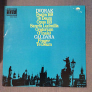 Antonín Dvořák , Antonio Caldara - Psalm 149, Te Deum Op. 103, Sancta Ludmilla Oratorium (Finale), Prager Te Deum
