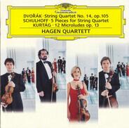 Antonín Dvořák / Erwin Schulhoff / György Kurtág - Dvořák * Schulhoff * Kurtág: String Quartets