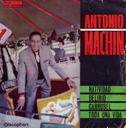 Antonio Machín - Natividad / Delirio / Carrusel / Toda Una Vida