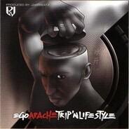 Apache - Ego Trip'n Life Style