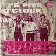 Aphrodite's Child - It's Five O' Clock / Funky Mary