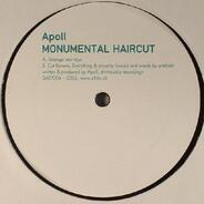 Apoll - Monumental Haircut