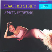 April Stevens - TEACH ME TIGER