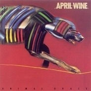 April Wine - Animal Grace