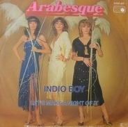 Arabesque - Indio Boy