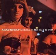 Arab Strap - monday at the hug & pint