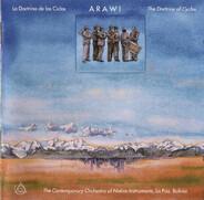 Arawi , La Orquesta Contemporánea De Instrumentos Nativos , El Ensemble Madera Viva - La Doctrina De Las Ciclas / The Doctrines Of Cycles