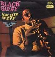 Archie Shepp , Chicago Beau - Black Gipsy