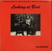 Archie Shepp & Niels-Henning Ørsted Pedersen - Looking at Bird