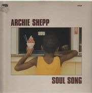 Archie Shepp - Soul Song