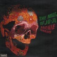 Archie Shepp - The Magic of Ju-Ju