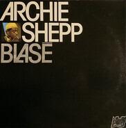 Archie Shepp - Blasé