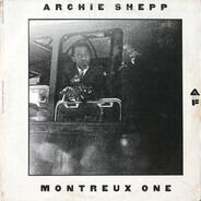 Archie Shepp - Montreux One
