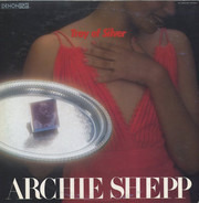 Archie Shepp - Tray of Silver