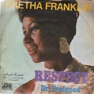 Aretha Franklin - Respect / Dr. Feelgood