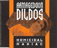 Armageddon Dildos - Homicidal Maniac