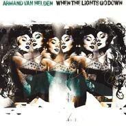 Armand Van Helden - When The Lights Go Down (Remixes)