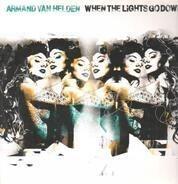 Armand Van Helden - When The Lights Go Down