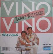 Arno & Wolfgang - Vino, Vino