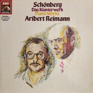 Arnold Schoenberg , Aribert Reimann - Piano Works