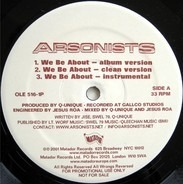 Arsonists - We Be About / Self-Righteous Spics