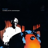 Art Blakey & The Jazz Messengers - Blue Night