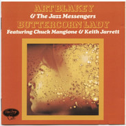Art Blakey & The Jazz Messengers Featuring Chuck Mangione & Keith Jarrett - Buttercorn Lady