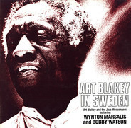 Art Blakey & The Jazz Messengers Featuring Wynton Marsalis And Bobby Watson - Art Blakey in Sweden